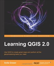 Learning Qgis : Community Experience Distilled  - Graser, Anita