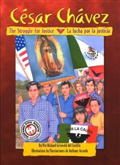 Cesar Chavez : The Struggle For Justice / La Lucha Por La Justicia  - Castillo, Richard Griswold del