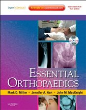 Essential Orthopaedics - Miller, Mark D.
