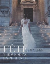 Fete : The Wedding Experience - Lee, Jung