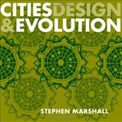Cities Design and Evolution - Marshall, Stephen