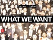 What We Want : Landscape as a Projection of Peoples Desires - Jodice, Francesco