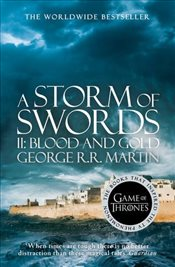 Storm of Swords : Part 2 Blood and Gold : A Song of Ice and Fire, Book 3 - Martin, George R. R.