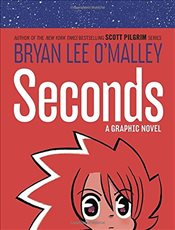 Seconds - OMalley, Bryan Lee