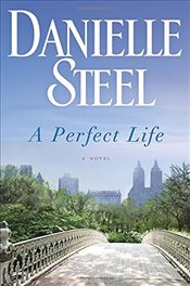 Perfect Life - Steel, Danielle