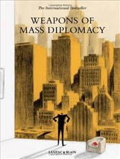 Weapons of Mass Diplomacy - Lanzac, Abel