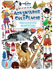 Adventures in Cold Places : Activities and Sticker Books   -