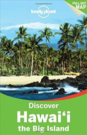 Discover Hawaii the Big Island -LP- 2e - Lonely Planet