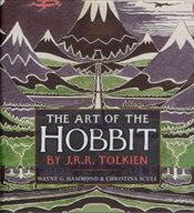 Art of the Hobbit - Tolkien, J. R. R.
