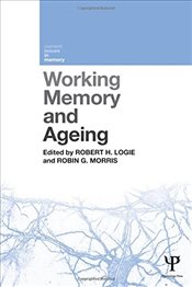 Working Memory and Ageing - Logie, Robert H.