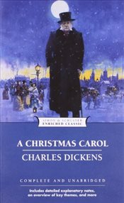 Christmas Carol : Enriched Classics - Dickens, Charles