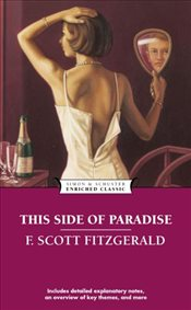 This Side of Paradise (Enriched Classics (Simon & Schuster)) - Fitzgerald, F. Scott