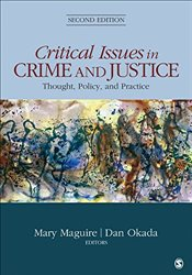 Critical Issues in Crime and Justice : Thought, Policy and Practice : 2e - Maguire, Mary