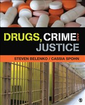 Drugs Crime and Justice - Belenko, Steven
