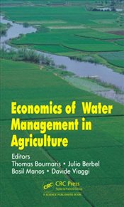Economics of Water Management in Agriculture - Bournaris, Thomas