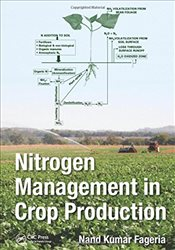 Nitrogen Management in Crop Production - Fageria, Nand Kumar