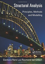 Structural Analysis : Principles, Methods and Modelling - Ranzi, Gianluca