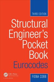 Structural Engineers Pocket Book : Eurocodes : 3e - Cobb, Fiona