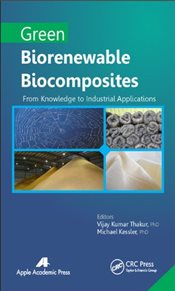 Green Biorenewable Biocomposites : From Knowledge to Industrial Applications - Thakur, Vijay Kumar