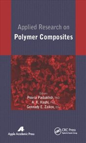 Applied Research on Polymer Composites - Pasbakhsh, Pooria