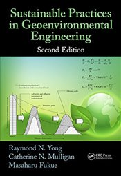 Sustainable Practices in Geoenvironmental Engineering : 2E - Yong, Raymond N.