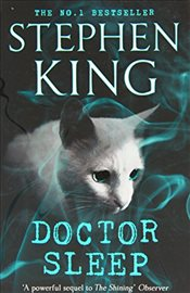 Doctor Sleep : Shining Book II - King, Stephen