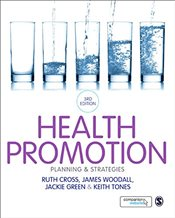Health Promotion : Planning & Strategies : 3e - Woodall, James