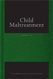 Child Maltreatment : Sage Library of Health and Social Welfare Series (Three-Volume Set) - Munro, Eileen