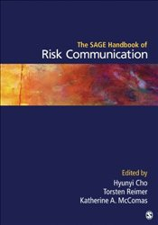 SAGE Handbook of Risk Communication - Cho, Hyunyi