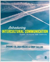 Introducing Intercultural Communication : Global Cultures and Contexts : 2e - Liu, Shuang