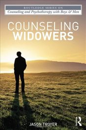 Counseling Widowers - Troyer, Jason M.