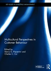 Multicultural Perspectives in Customer Behaviour  - Piacentini, Maria G.