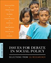 Issues for Debate in Social Policy : Selections From CQ Researcher : 2e - Researcher, CQ
