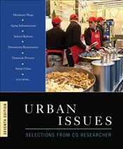 Urban Issues : Selections from CQ Researcher : 7e - Researcher, CQ