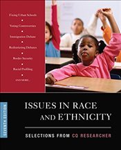 Issues in Race and Ethnicity : Selections from CQ Researcher : 7e - Researcher, CQ