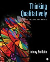 Thinking Qualitatively : Methods of Mind - Saldana, Johnny