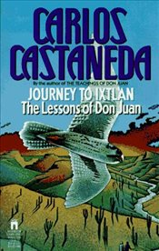 Journey To Ixtlan - Castaneda, Carlos