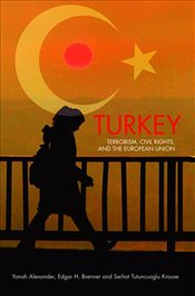 Turkey : Terrorism, Civil Rights, and the European Union - Alexander, Yonah