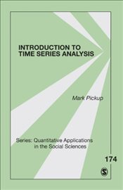 Introduction to Time Series Analysis (Quantitative Applications in the Social Sciences) - Pickup, Mark