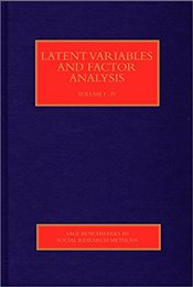 Latent Variables and Factor Analysis : Four-Volume Set (SAGE Benchmarks in Social Research Methods) - Babones, Salvatore