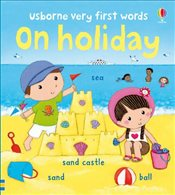 On Holiday (Usborne Very First Words) - Bonnet, Rosalinde