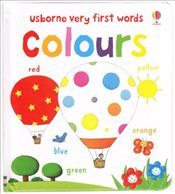 Very First Words: Colours - Bonnet, Rosalinde