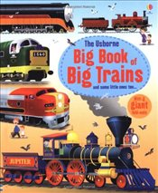 Big Book of Big Trains - Cullis, Megan