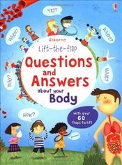 Questions and Answers About Your Body : Usborne Lift-the-Flap - Daynes, Katie