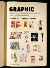 Graphic : Inside the Sketchbooks of the Worlds Great Graphic Designers - Heller, Steven