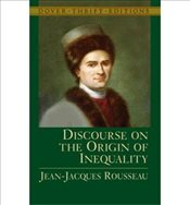 Discourse on the Origin of Inequality  - Rousseau, Jean-Jacques