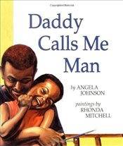 Daddy Calls Me Man - Johnson, Angela