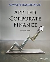Applied Corporate Finance 4e - Damodaran, Aswath