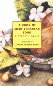 Book of Mediterranean Food - David, Elizabeth