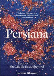Persiana : Recipes from the Middle East and Beyond - Ghayour, Sabrina